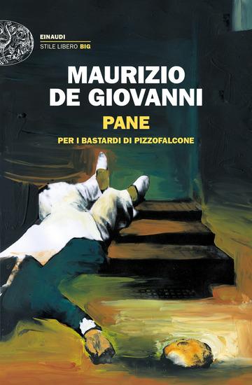 PANE PER I BASTARDI DI PIZZOFALCONE