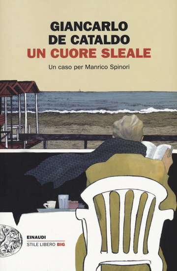 CUORE SLEALE. UN CASO PER MANRICO SPINORI (UN) di DE CATALDO GIANCARLO