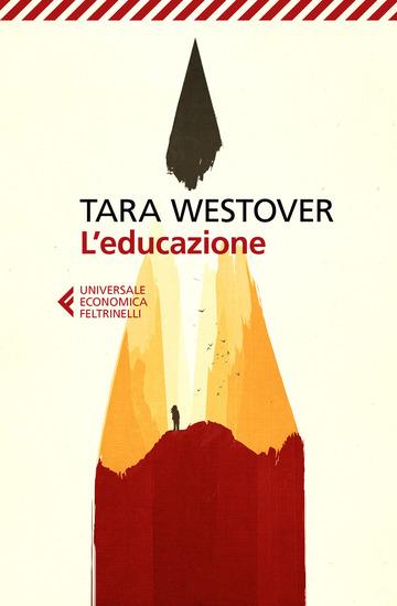 EDUCAZIONE (L') di WESTOVER TARA