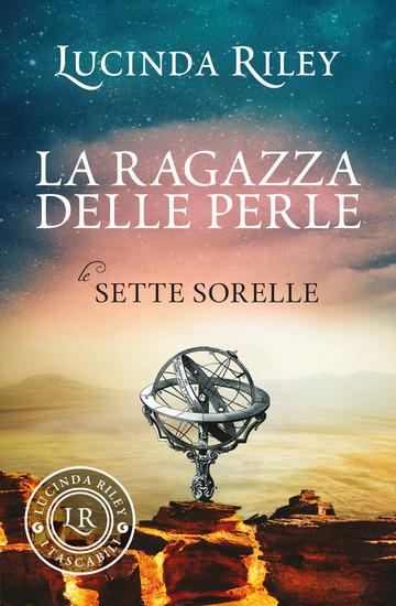 RAGAZZA DELLE PERLE. LE SETTE SORELLE (LA) di RILEY LUCINDA