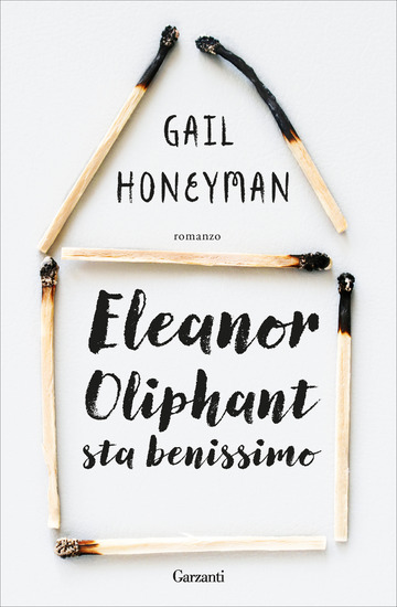 ELEANOR OLIPHANT STA BENISSIMO di HONEYMAN GAIL