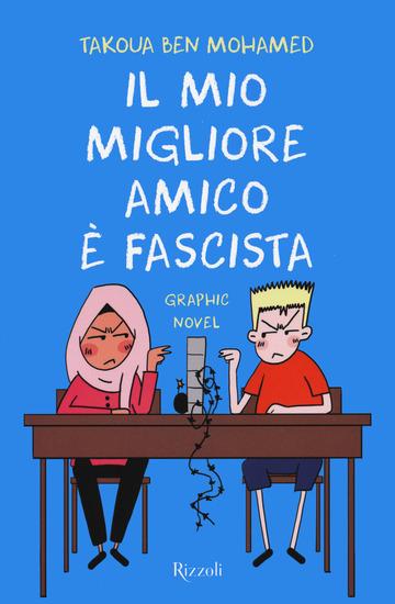 MIO MIGLIORE AMICO E' FASCISTA (IL)
