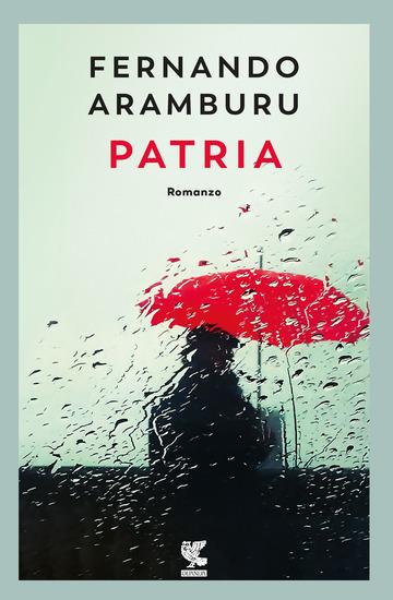 PATRIA. NUOVA EDIZ. di ARAMBURU FERNANDO