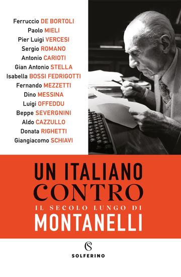 ITALIANO CONTRO. IL SECOLO LUNGO DI MONTANELLI (UN)