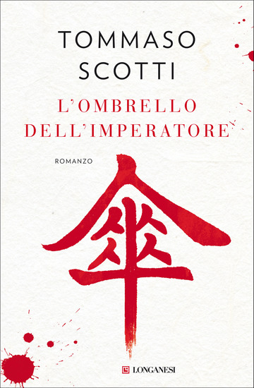 OMBRELLO DELL'IMPERATORE (L') di SCOTTI TOMMASO