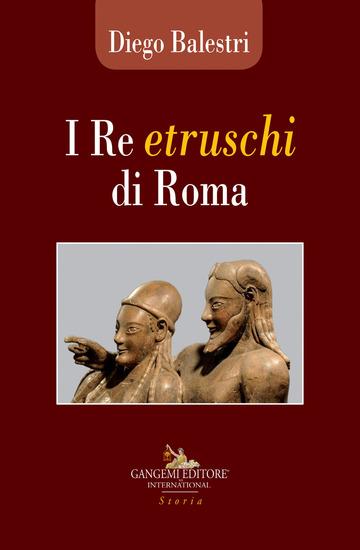 RE ETRUSCHI DI ROMA (I)