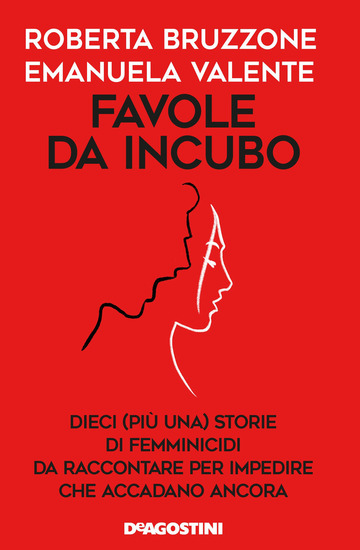FAVOLE DA INCUBO. DIECI (PIU' UNA) STORIE DI FEMMINICIDI DA RACCONTARE PER IMPED