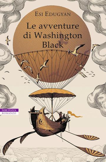 AVVENTURE DI WASHINGTON BLACK (LE) di EDUGYAN ESI