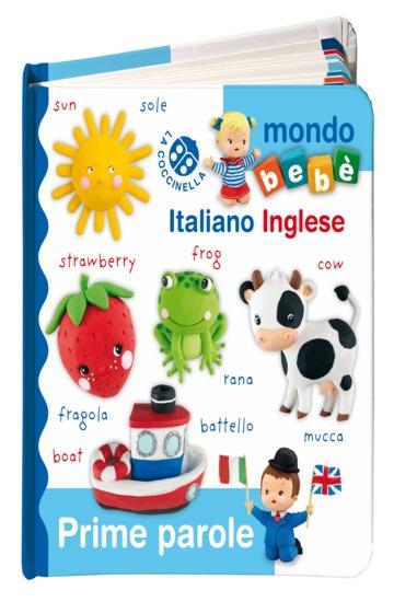 PRIME PAROLE ITALIANO INGLESE. EDIZ. A COLORI