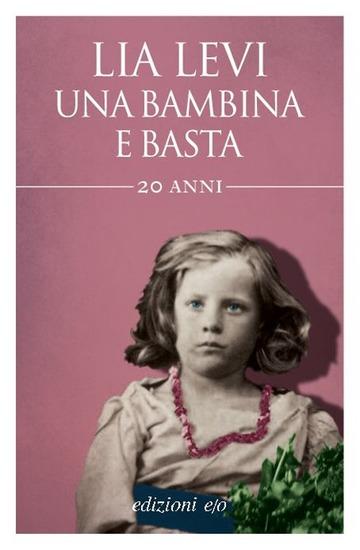 BAMBINA E BASTA (UNA)