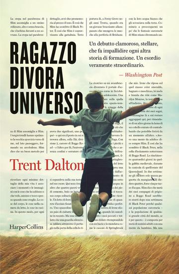 RAGAZZO DIVORA UNIVERSO di DALTON TRENT