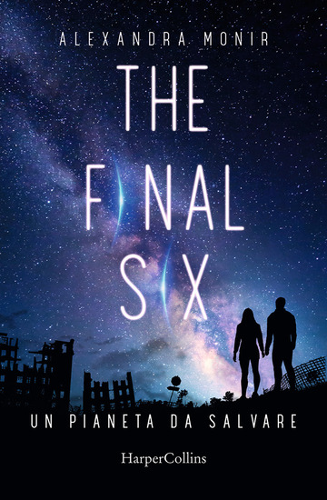 PIANETA DA SALVARE. THE FINAL SIX (UN)