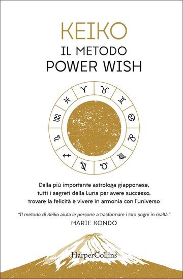 METODO POWER WISH (IL)
