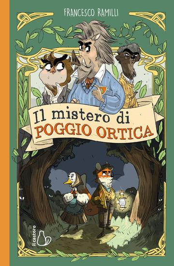 MISTERO DI POGGIO ORTICA (IL)