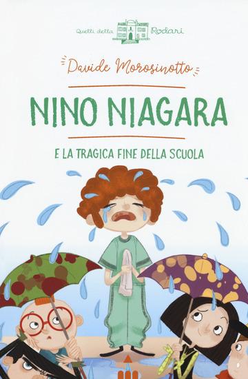 NINO NIAGARA E LA TRAGICA FINE DELLA SCUOLA
