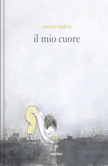 MIO CUORE (IL) di LUYKEN CORINNA