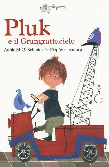 PLUK E IL GRANGRATTACIELO di SCHMIDT ANNIE M.