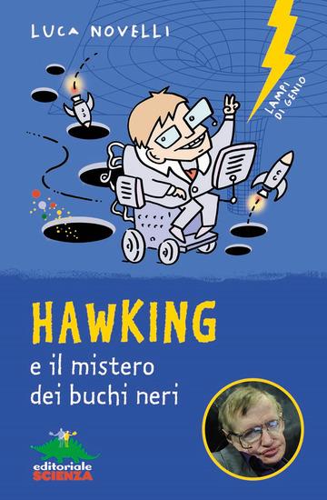 HAWKING E IL MISTERO DEI BUCHI NERI