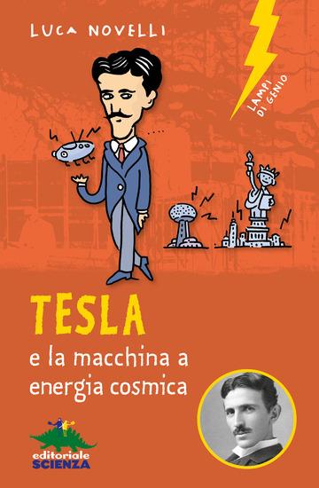 TESLA E LA MACCHINA A ENERGIA COSMICA