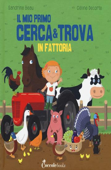FATTORIA. IL MIO PRIMO CERCA & TROVA (IN)