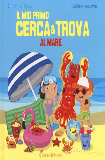 AL MARE. IL MIO PRIMO CERCA & TROVA