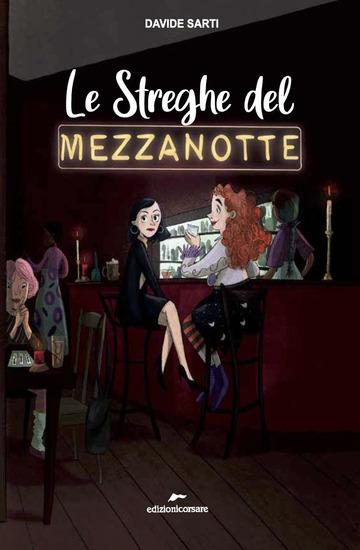 STREGHE DEL MEZZANOTTE (LE)
