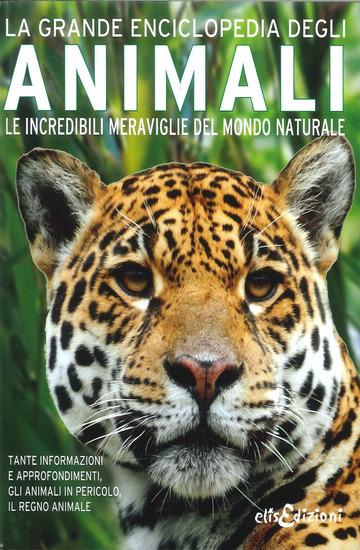 La grande eniclopedia degli animali